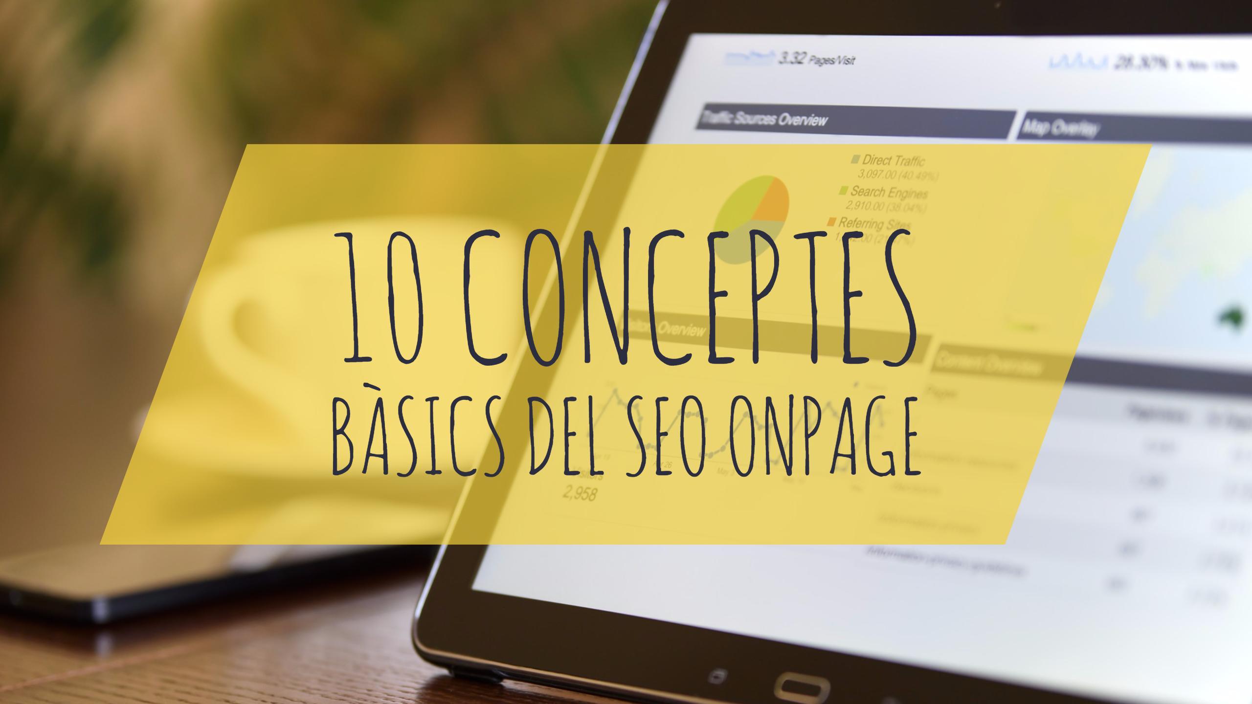 Imatge sobre els 10 conceptes bàsics del SEO Onpage.