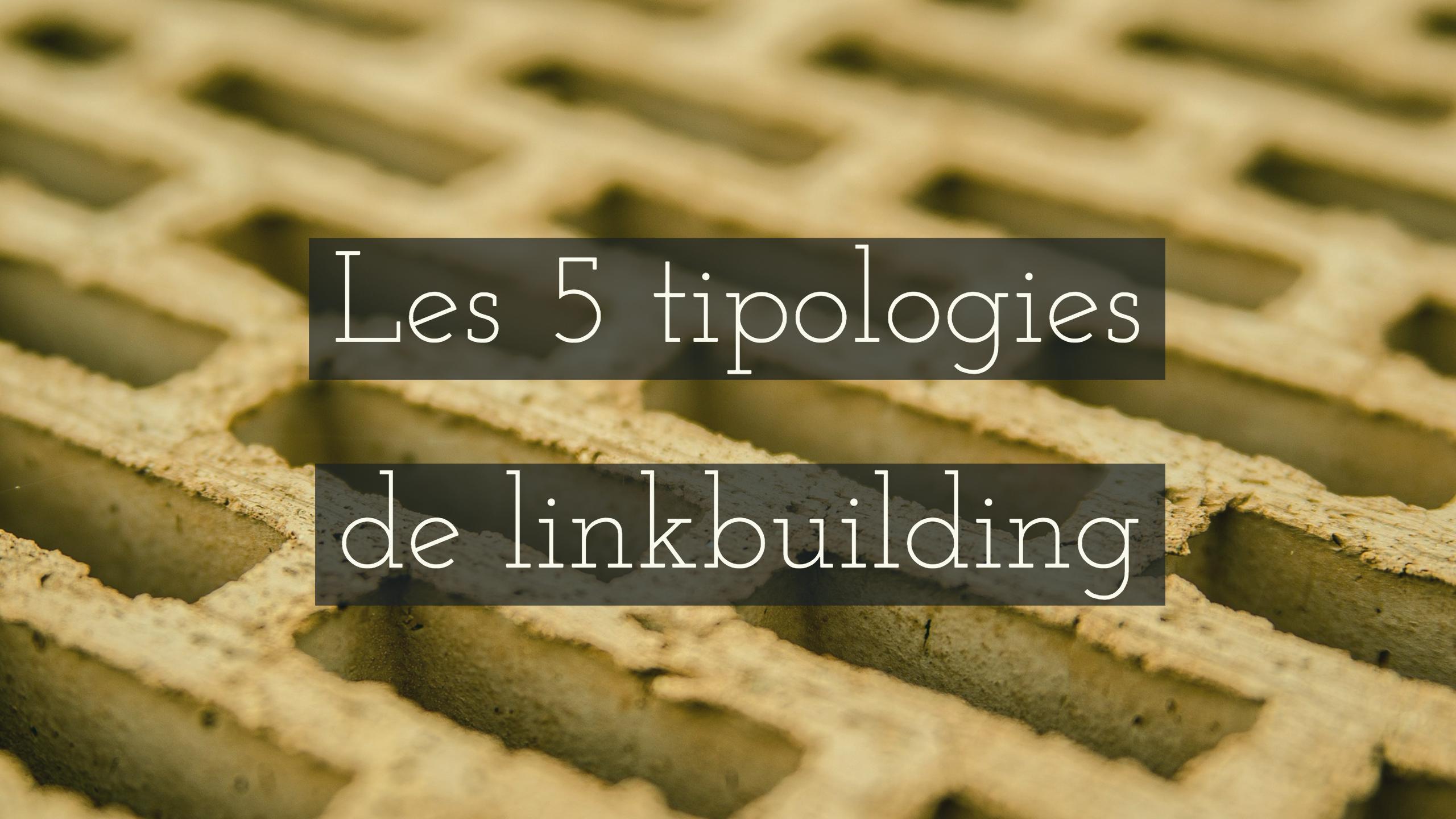 En aquesta imatge es mostren les 5 tipologies de linkbuilding